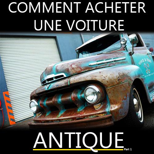 comment acheter une voiture antique
