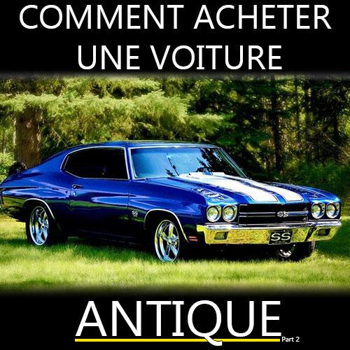 10 conseils pour acheter une voiture antique